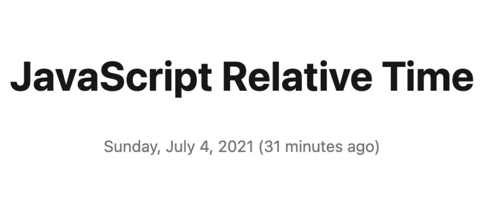Cover image for JavaScript Relative Time