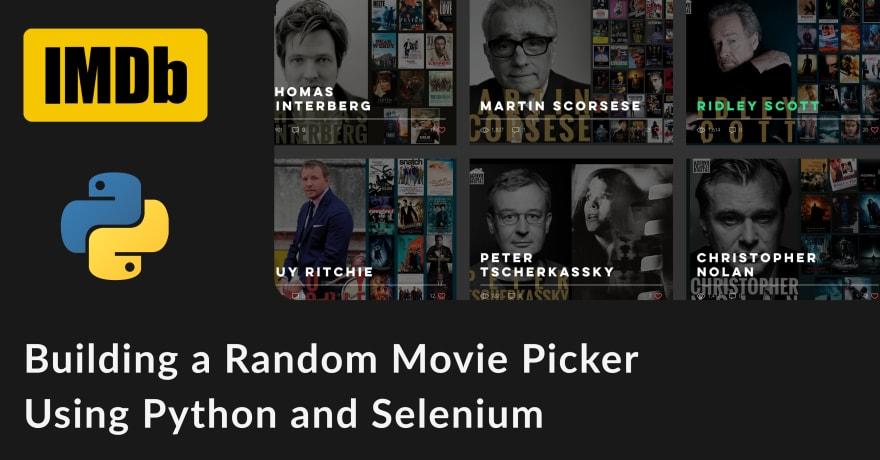 Building a Random Movie Picker Using Python and Selenium