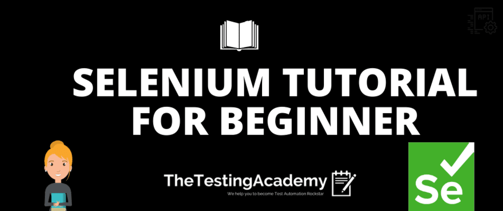 Cover image for 🛑 Selenium Tutorial for Beginner, [Running Your First Automation Test]