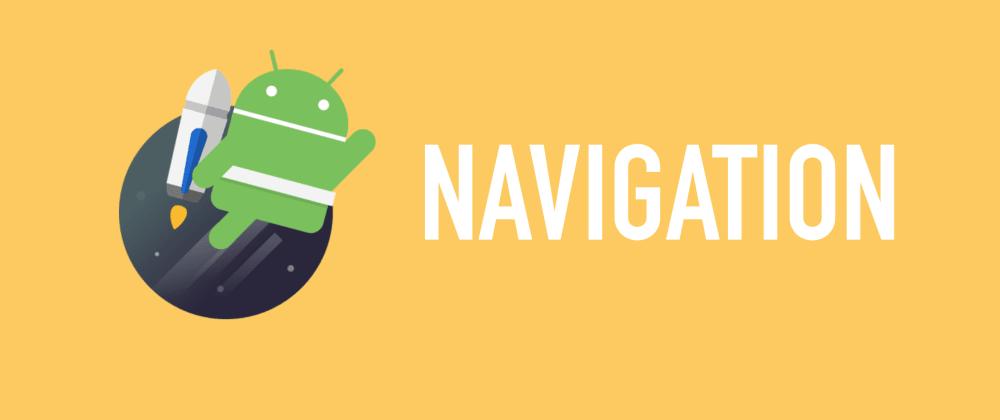 Cover image for  Utilizando o  Jetpack Navigation em projetos multi módulos