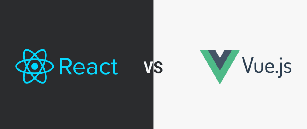 Cover image for React vs Vue: In My Opinion.