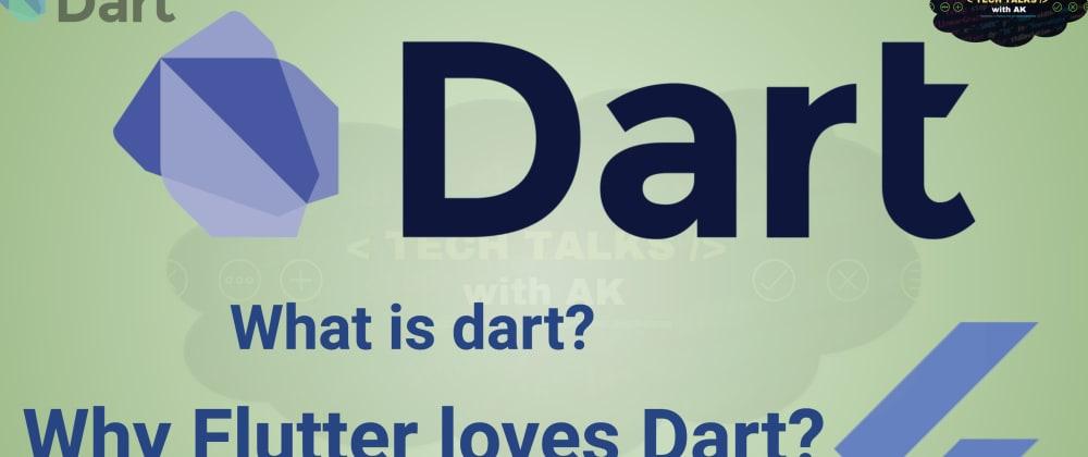 Cover image for Why Flutter loves Dart