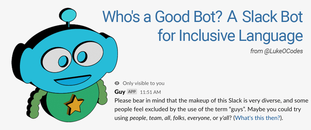 Cover image for Guy's Bot - Inclusive Language in Slack