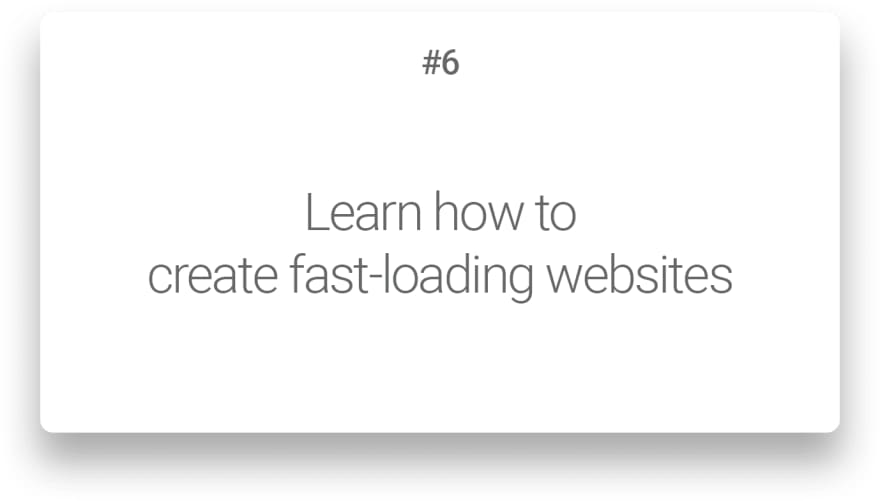 Learn how to create fast-loading websites