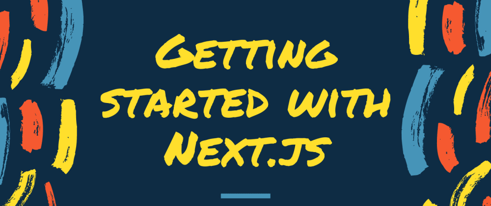Cover image for A Complete Beginner's Guide to Next.js