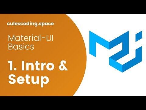 Material-UI Basics Course #1 - Intro & Setup