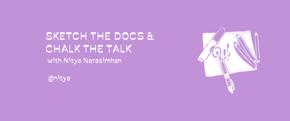 "Cover image for #VisualizeIT Workshop 3: ""Sketch The Docs, Chalk The Talk"" 