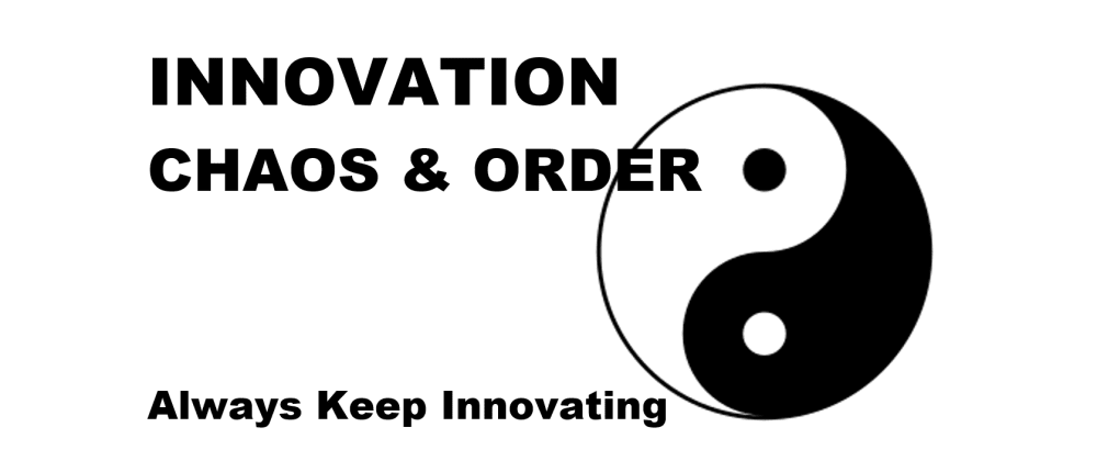 Cover image for Innovation, Chaos & Order