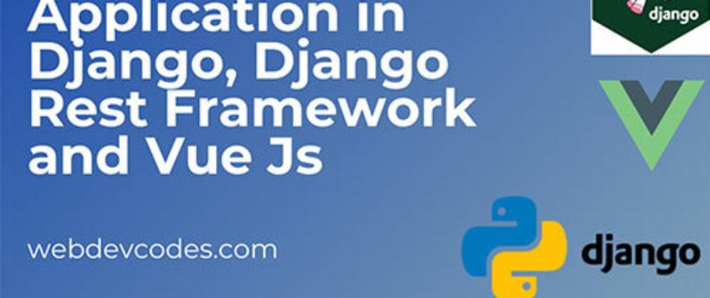 Cover image for Ecommerce Application in Django, Django Rest Framework and Vue Js