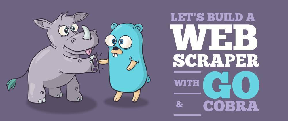 Cover image for How to build a web scraper with Go and Colly