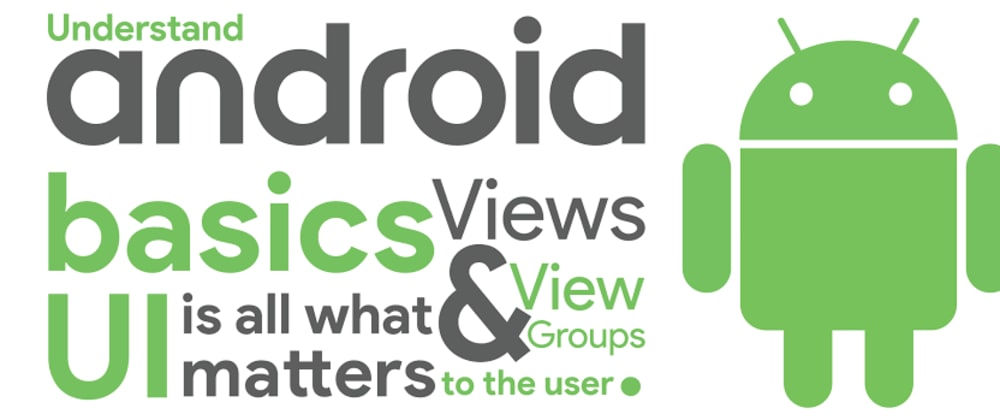 Cover image for Android Basics: UI Layouts