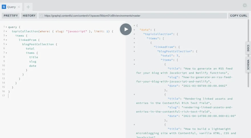 A screenshot of a linkedFrom query in the GraphQL playground, fetching blog posts that have linked tags of JavaScript.