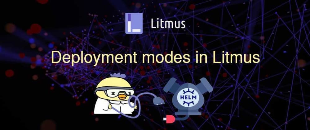 Cover image for Deployment Modes in LitmusChaos