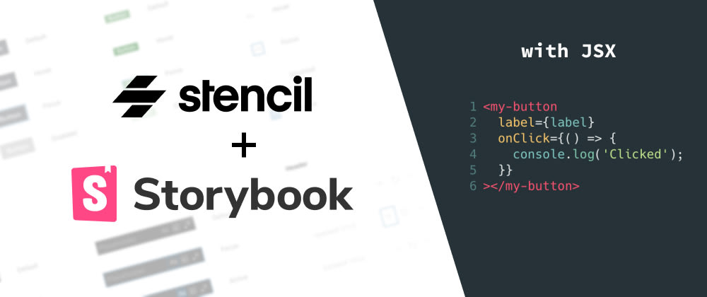Cover image for Enhance your Stencil Web Components in Storybook with Knobs, Actions and JSX