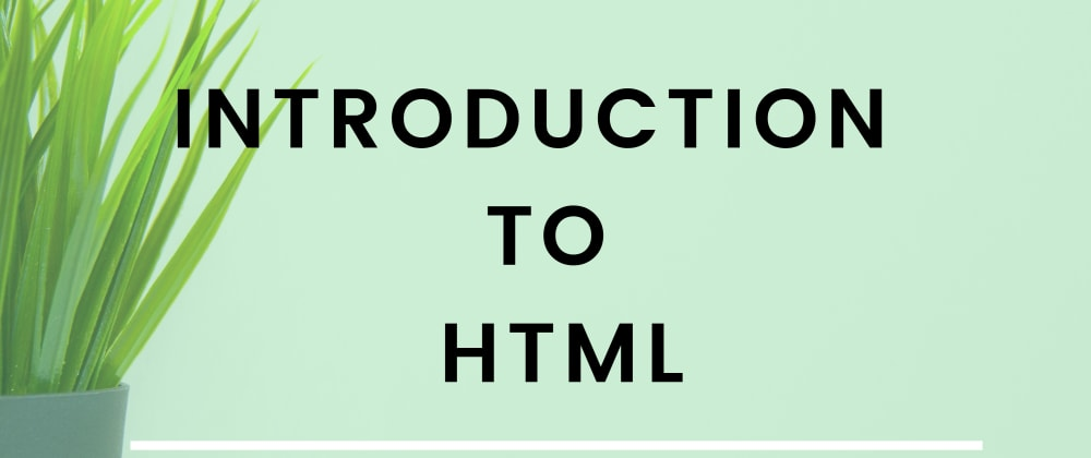 Cover image for Introduction To HTML - 01