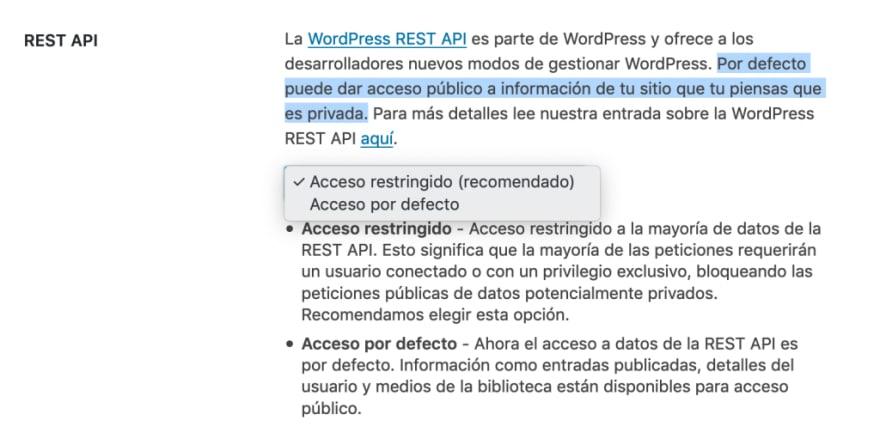 Módulo REST API, ofrece dos opciones: acceso restringido y acceso por defecto
