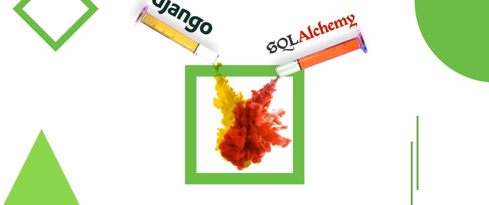 Cover image for How to Merge  Django ORM with SQLAlchemy for Easier Data Analysis