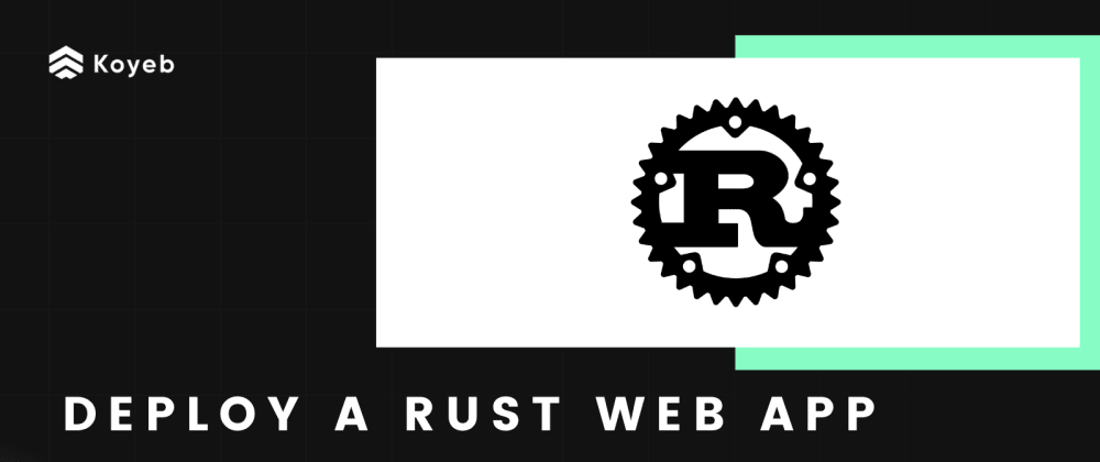 Cover image for Deploy a Rust Web App With Rocket