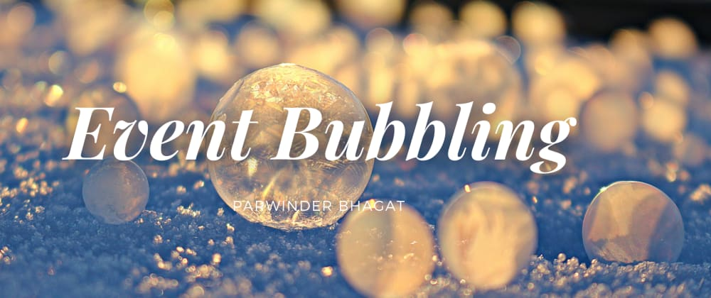 Cover image for Event Bubbling