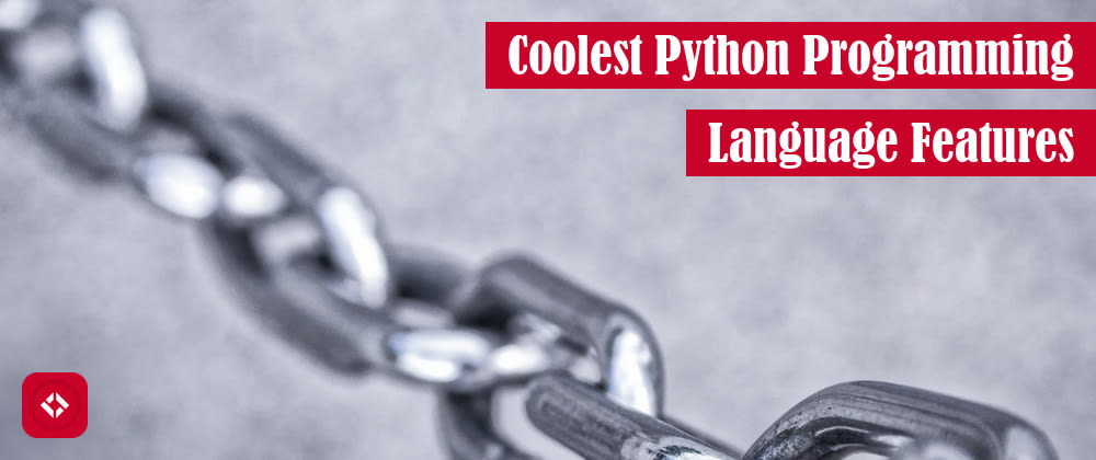 Cover image for 8 Coolest Python Programming Language Features