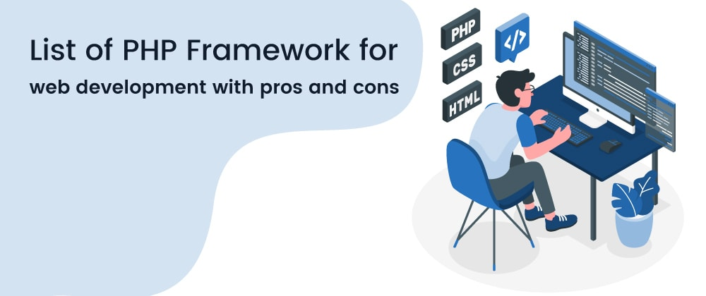 Cover image for PHP Framework for web development with pros and cons