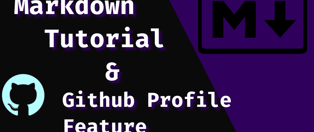 Cover image for Github new profile feature with markdown tutorial