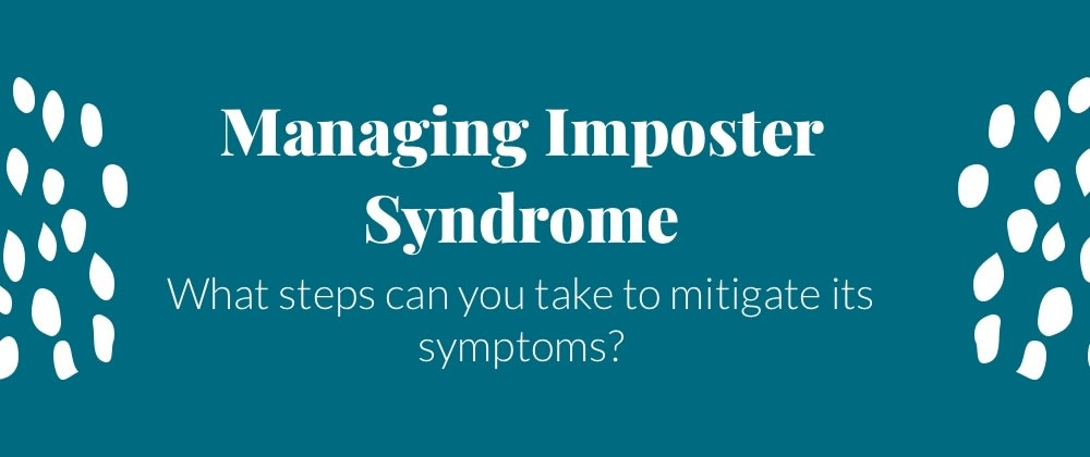 Cover image for Managing Imposter Syndrome