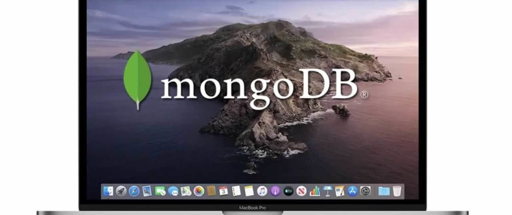 Cover image for Ultimate guide to install and launch MongoDB on macOs