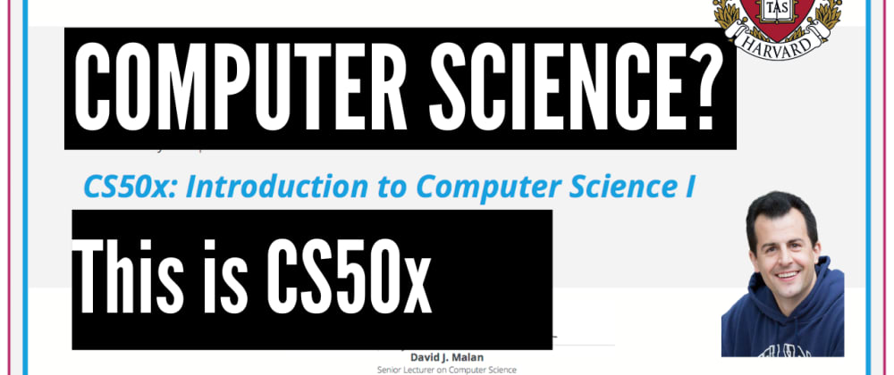 Cover image for Getting started with Computer Science? This is CS50x