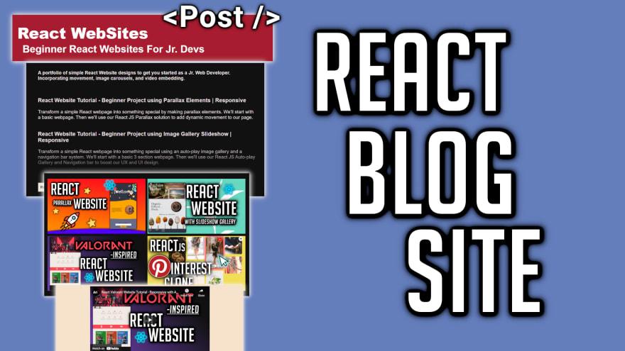 Create a React Blog Site | Beginner Project for Jr. Devs
