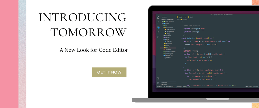 Cover image for Introducing Tomorrow - A New Look for Code Editor