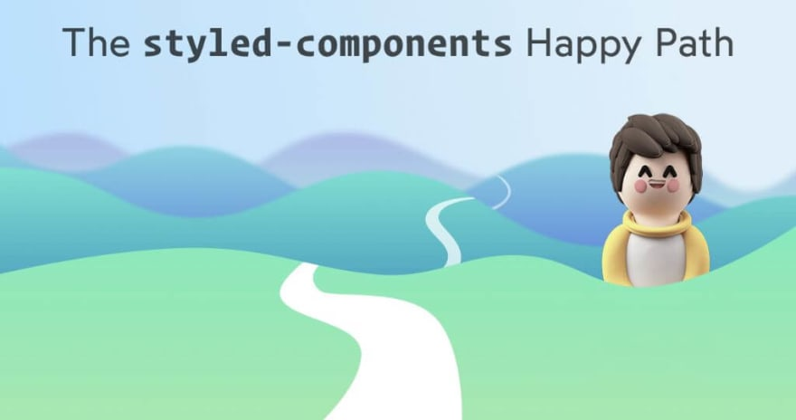 The styled-components happy path
