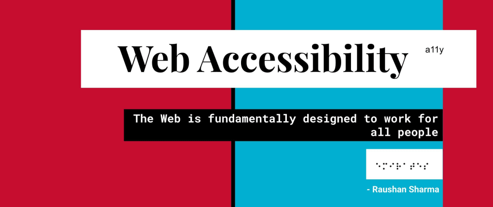 Cover image for Accessibility Mantras for web developers