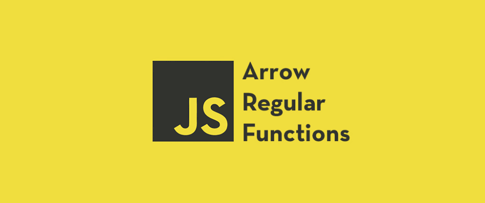 Cover Image for 4 Important Differences Between Regular And Arrow Functions