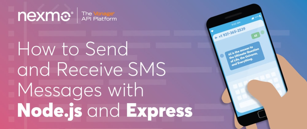 Cover image for How to Send and Receive SMS Messages With Node.js and Express