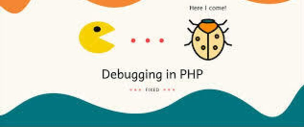 Cover image for How to Debug Php code