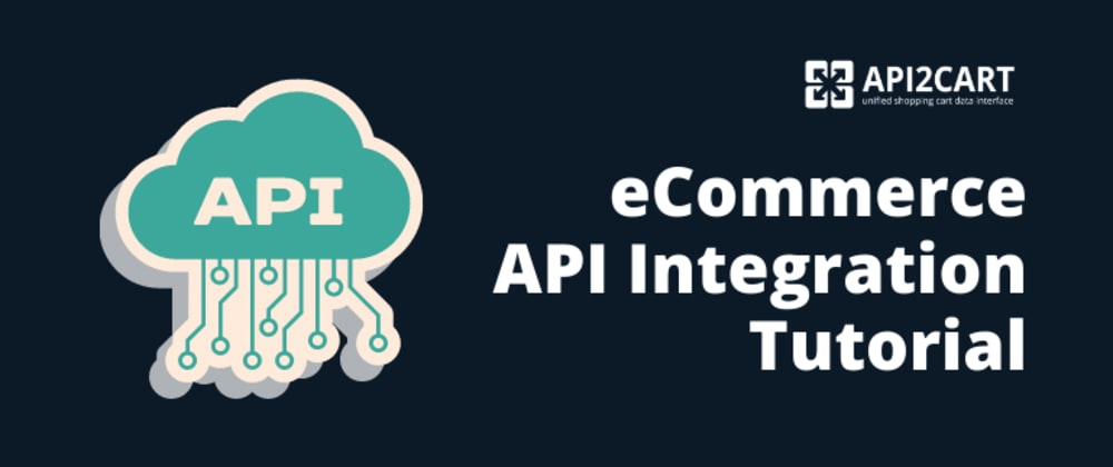 Cover image for eCommerce API Integration Tutorial