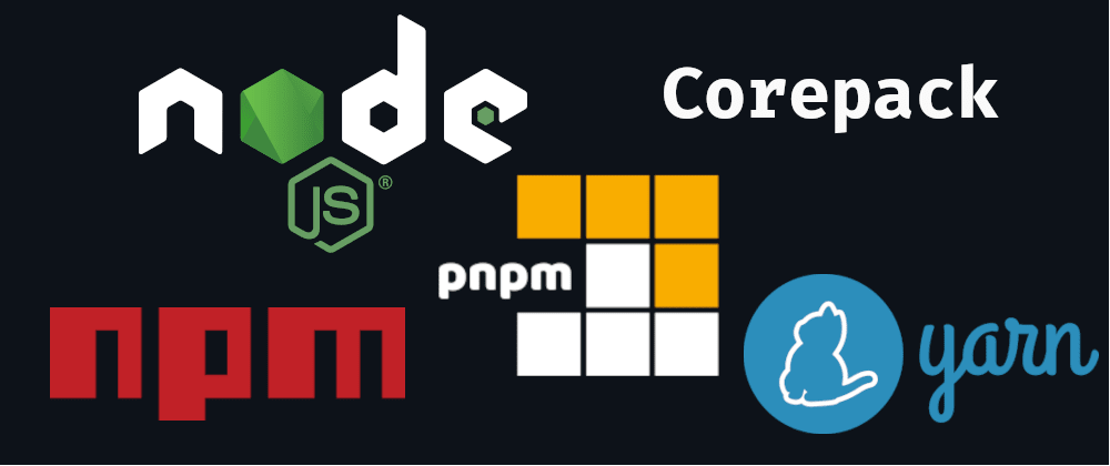 Cover image for Corepack: the Node.js' manager of package managers