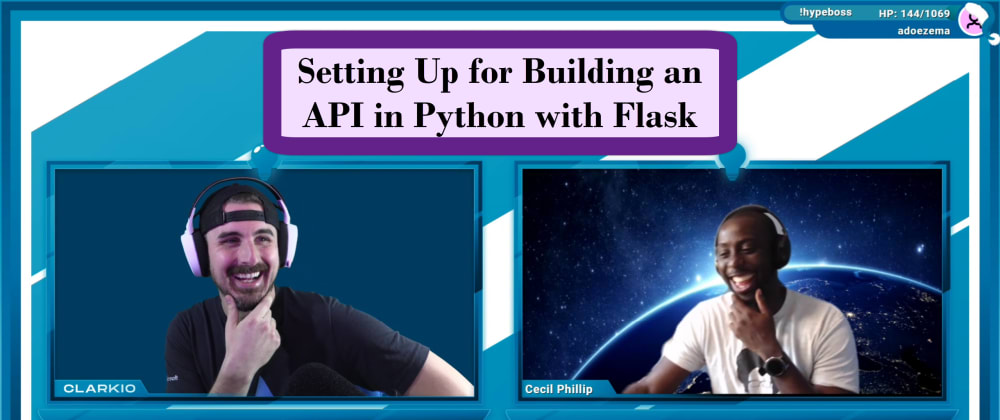 Cover image for Setting Up - Building an API in Python with Flask