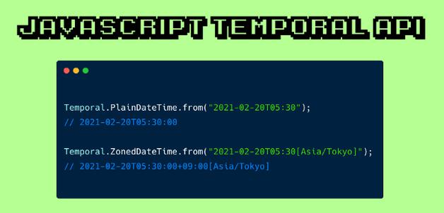 JavaScript Temporal API