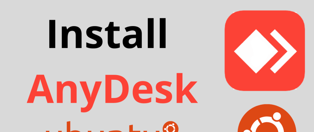 Cover image for Install AnyDesk Ubuntu