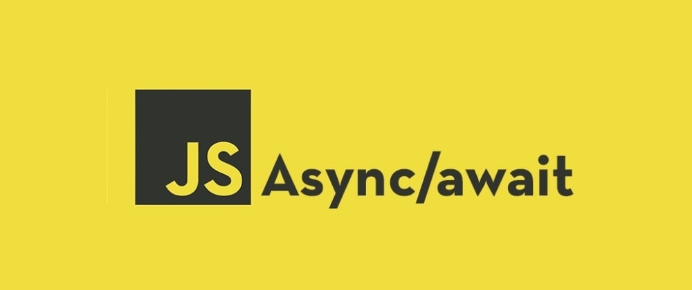 Cover image for Simple Explanation of Async-Await in Javascript