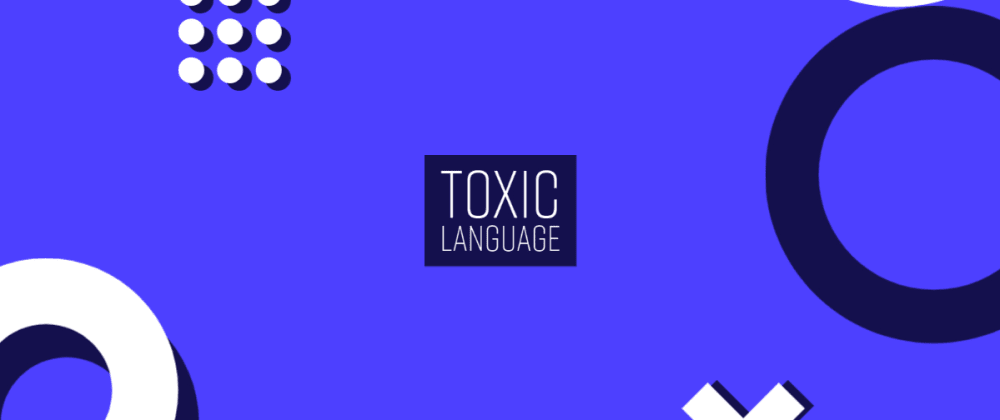 Detect toxic language with TensorFlow.js