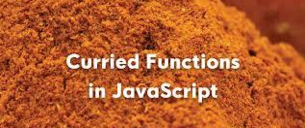 Cover image for JavaScript Currying
