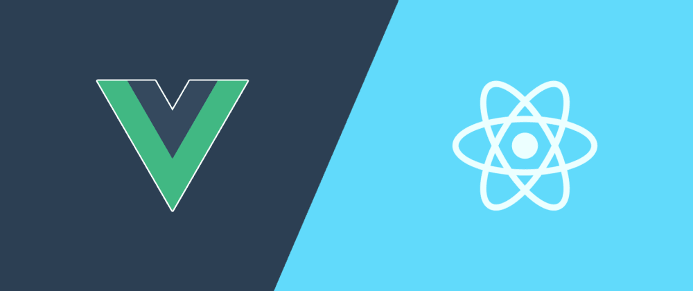 Cover image for React vs Vue: my personal point of view