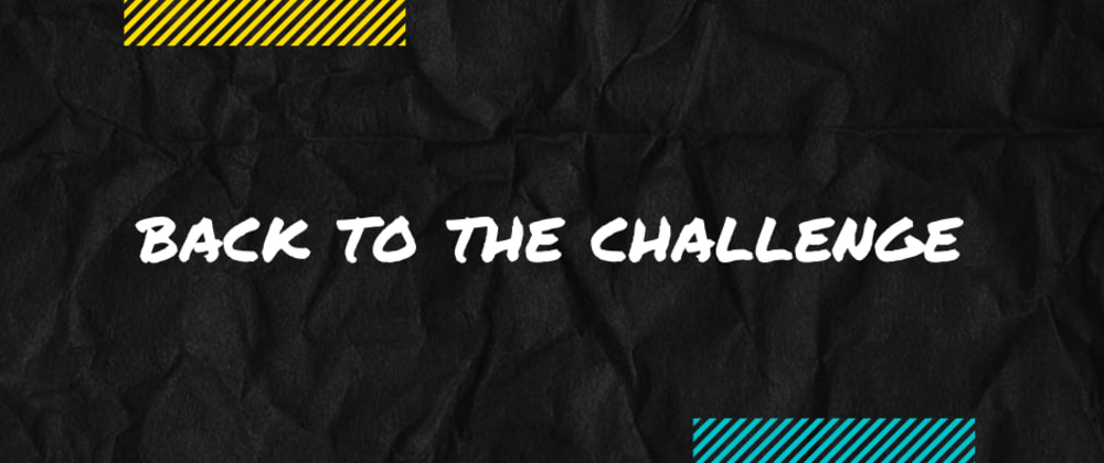 Cover image for Back to the challenge