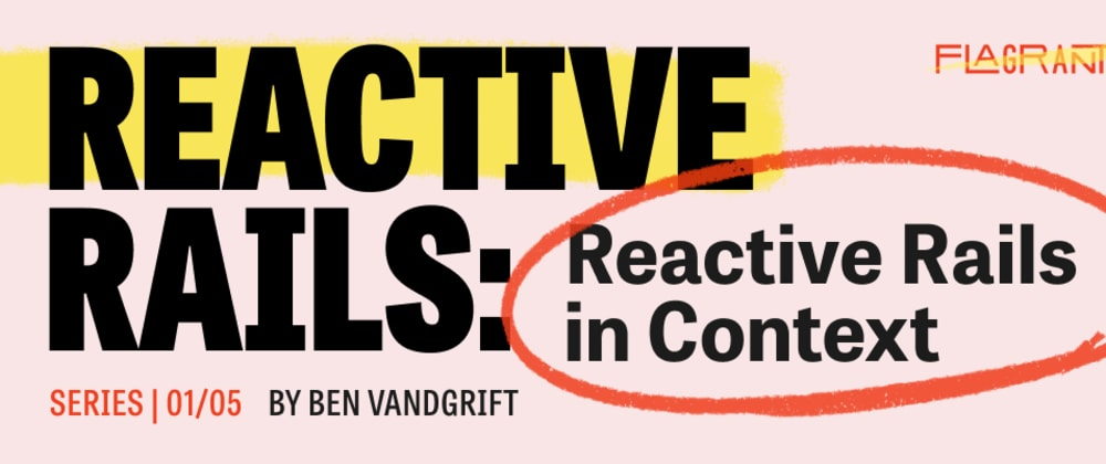 Cover image for Diving into Reactive Rails