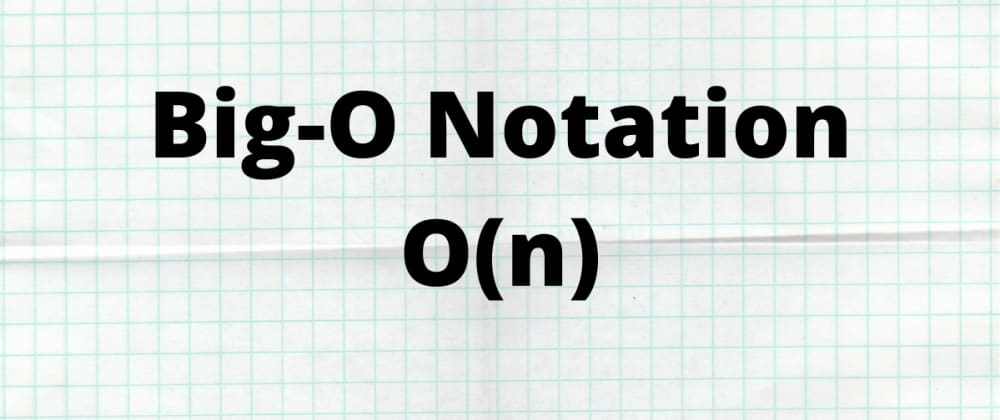 Cover image for Big-O Notation and Time Complexity Explained!