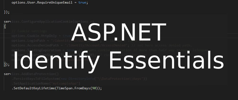 Cover image for ASP.NET Core Identity - ConfigureServices Essentials
