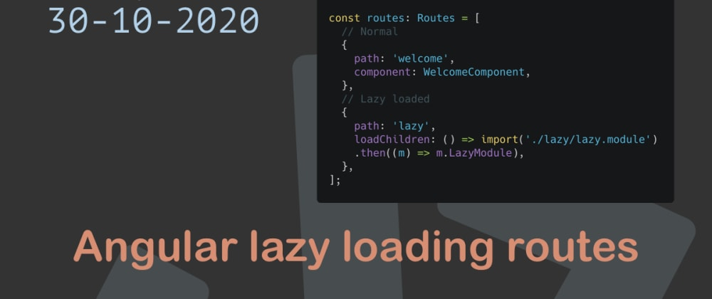 Cover image for Angular lazy loading routes